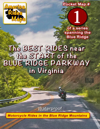 Map 1 - Great roads Near the Start of the Blue Ridge Parkway in Virginia